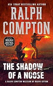 The Shadow of a Noose – tekijä: Ralph…
