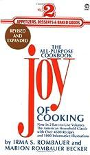 Joy of Cooking [1997]: Volume 2: Appetizers,…