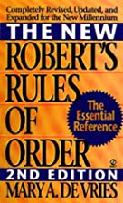 The New Robert's Rules of Order by Mary A.…