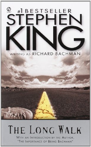 The Long Walk written by Richard Bachman and Stephen King