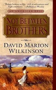 Not Between Brothers av David Marion…