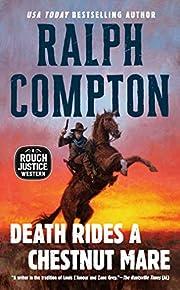 Death Rides a Chestnut Mare (A Rough Justice…