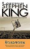 Roadwork (1981) (Book) written by Richard Bachman