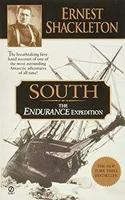 South: The ENDURANCE Expedition – tekijä:…