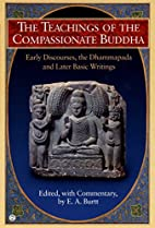 The Teachings of the Compassionate Buddha:…