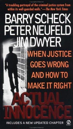 Actual Innocence - Barry Scheck, Jim Dwyer, Peter Neufeld