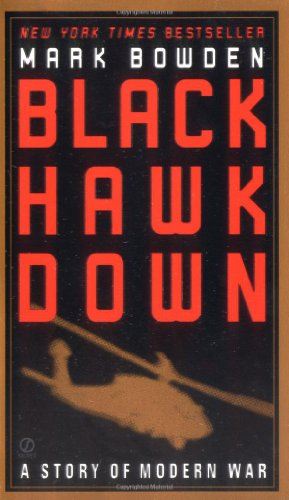 Black Hawk Down written by Mark Bowden
