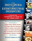 The encyclopedia of extraterrestrial encounters : a definitive illustrated A-Z guide to all things alien / compiled and edited by Ronald D. Story