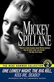 The Mike Hammer Collection, Volume 2: One…