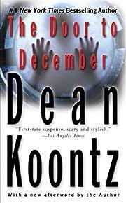 The Door to December de Dean Koontz