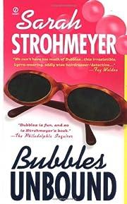 Bubbles Unbound af Sarah Strohmeyer