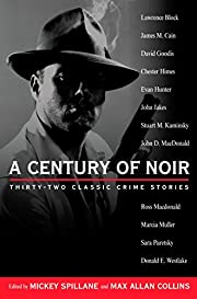A Century of Noir: Thirty-two Classic Crime…