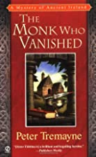 The Monk Who Vanished by Peter Berresford…