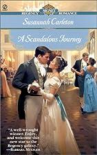 A Scandalous Journey by Susannah Carleton