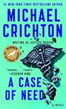 A Case of Need by Michael Crichton