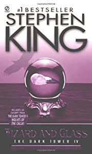 Wizard and Glass (The Dark Tower, Book 4)…