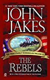 The Rebels (1975) (Book) written by John Jakes