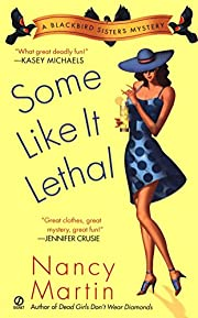 Some Like it Lethal (Blackbird Sisters…