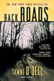 Back Roads (Book) written by Tawni O'Dell