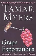 Grape Expectations: A Pennsylvania Dutch…
