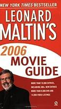 Leonard Maltin's 2006 Movie Guide by Leonard…