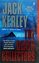 The Death Collectors by Jack Kerley