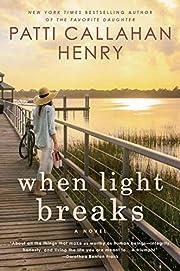 When Light Breaks – tekijä: Patti…
