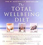 The CSIRO total wellbeing diet. Manny Noakes with Peter Clifton