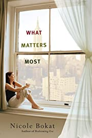 What Matters Most (Nal Accent Novels) por…