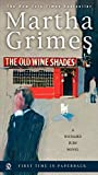 The old wine shades : a Richard Jury mystery / Martha Grimes