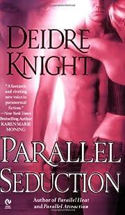 Parallel Seduction (Midnight Warriors, Book…