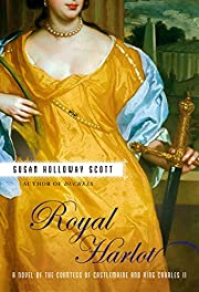 Royal Harlot: A Novel of the Countess…
