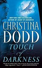 Touch of Darkness (Darkness Chosen, Book 2)…