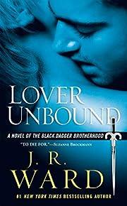 Lover Unbound (Black Dagger Brotherhood,…