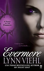 Evermore: A Novel of the Darkyn av Lynn…