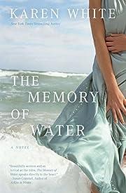 The Memory of Water – tekijä: Karen White