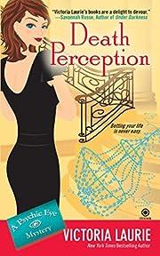 Death Perception (Psychic Eye Mysteries) –…