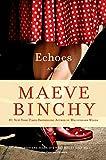 Echoes (1985) (Book) written by Maeve Binchy
