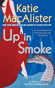 Up in Smoke (Silver Dragons, Book 2) de…