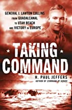 Taking Command: General J. Lawton Collins…
