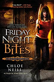 Friday Night Bites (Chicagoland Vampires,…