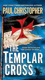 The Templar Cross af Paul Christopher