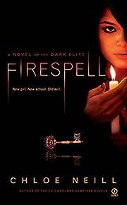 Firespell (Dark Elite, Book 1) – tekijä:…