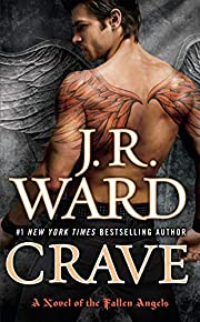 Crave (Fallen Angels, Book 2) by J. R. Ward