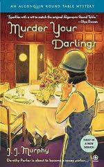 Murder Your Darlings by J. J. Murphy