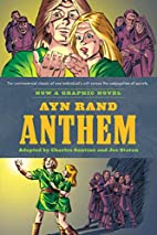 Ayn Rand's Anthem: The Graphic Novel by…