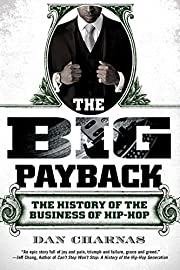 The Big Payback: The History of the Business…