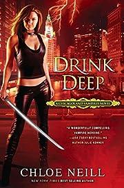 Drink Deep (Chicagoland Vampires, Book 5) de…