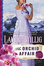The Orchid Affair (Pink Carnation) by Lauren…