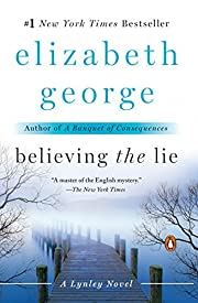 Believing the Lie: A Lynley Novel de…